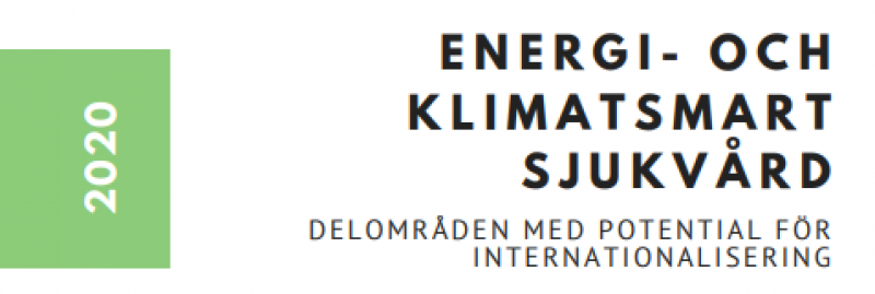 Report 2020: Energy and Climate Smart Healthcare
